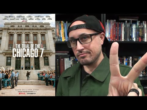 The Trial of the Chicago 7 | Movie Review