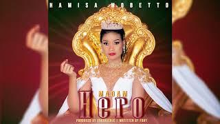 Hamisa Mobetto - Madam Hero (Official Audio)