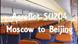 Flight Report Aeroflot Boeing B777-300ER Moscow SVO to Beijing PEK