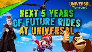 Next 5 Years of Future Universal Rides - Universal Studios News 12/06/2017
