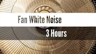 Fan White Noise 3 Hours | For Soothing Crying Baby, Lullaby, Insomnia, Deep Sleep