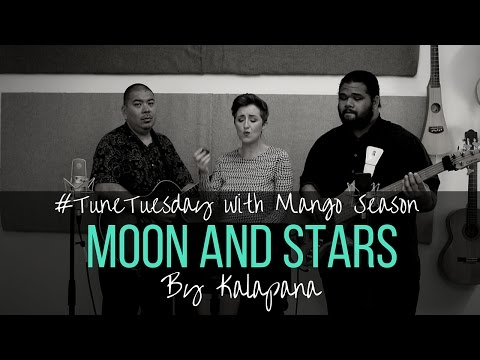 Moon and Stars by Kalapana - Mango Season Cover