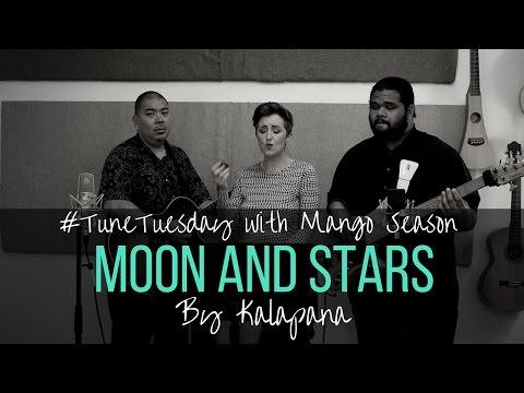 Moon and Stars by Kalapana - Mango Season Cover