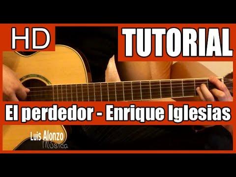 Como tocar El perdedor de Enrique Iglesias con Marco Solis Tutorial en Guitarra (HD)