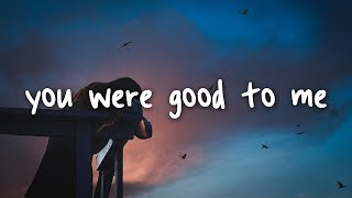 jeremy zucker & chelsea cutler - you were good to me // lyrics
