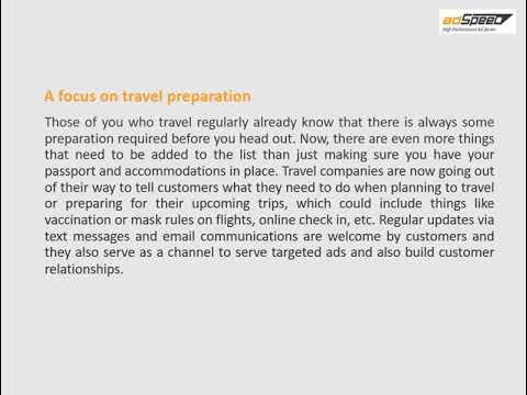 Ad serving for the travel industry with the on going pandemic - Video by Watson F