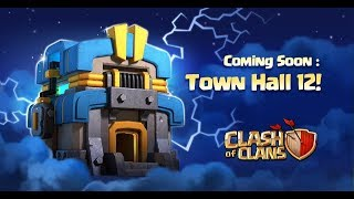 Town Hall 12 Is Coming Giga Tesla Clash of Clans Summer Update
