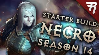 Diablo 3 Season 14 Necromancer starter build guide (Patch 2.6.1)