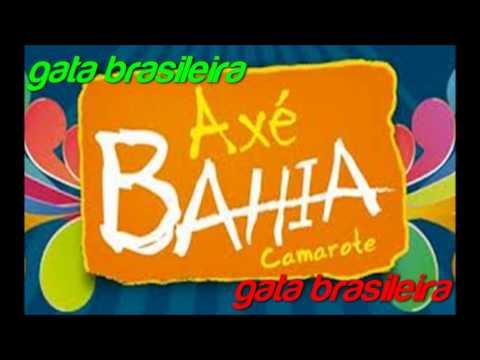 Baixar axe bahia gata brasileira