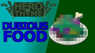 Hero of Thyme - Dubious Food