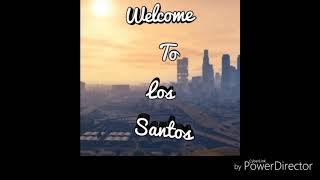Grand theft auto 5 - Welcome To Los Santos