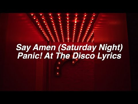 Say Amen (Saturday Night)