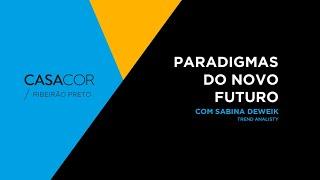 Bate papo sobre Paradigmas do Novo Futuro com Sabina Deweik
