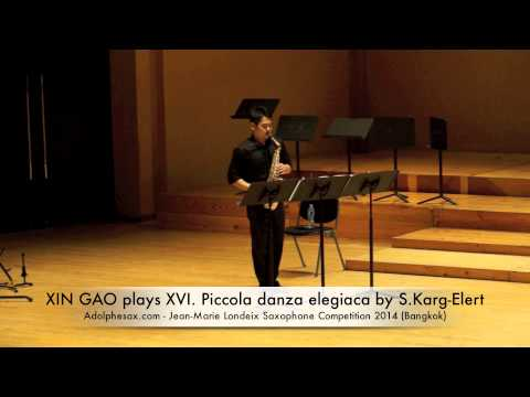 XIN GAO plays XVI Piccola danza elegiaca by S Karg Elert