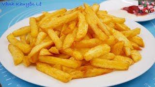 Khoai Tây chiên giòn, French fries - ... và Bạn sẽ không cần đến Mc. Donald, KFC nữa by Vanh Khuyen