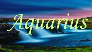 Aquarius *An ex comes back and the truth is revealed!*