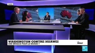 Washington contre Huawei : une menace pour le monde ?