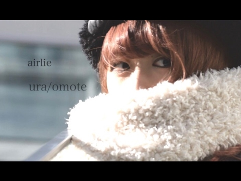 airlie「ura/omote」(Music Video).