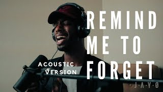 REMIND ME TO FORGET- KYGO X MIGUEL (ACOUSTIC/ELECTRIC VERSION)