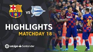Highlights FC Barcelona vs Deportivo Alaves (4-1)