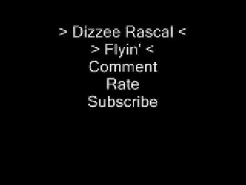 Dizzee Rascal - Flyin'