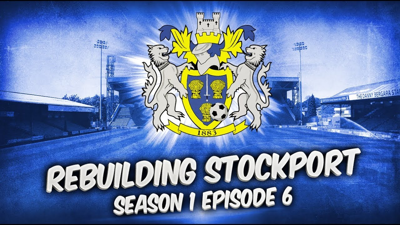 Rebuilding Stockport County - S1-E6 FA Cup 1st Round!  | Football Manager 2019