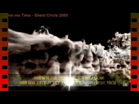 GIVE ME TIME - Silent Circle