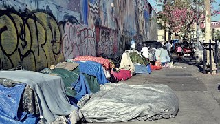 Homelessness - California's Ugly Growth Industry