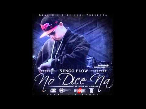 No dice Na - Ñengo Flow // Letra Full HD