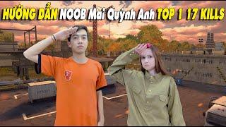CrisDevilGamer HƯỚNG DẪN NOOB Mai Quỳnh Anh TOP 1 17 KILLS