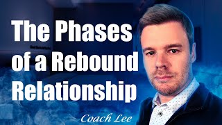 Phases of a Rebound Relationship