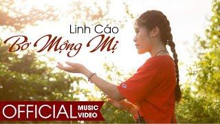 MV | Bờ Mộng Mị | Linh Cáo | Official MV | 4K