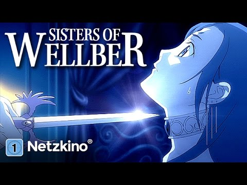 Sisters of Wellber: Elegy for a Sad Warrior (Anime in voller Länge)