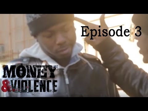 MONEY & VIOLENCE - Season 1 Episode 3