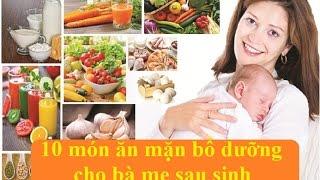 10 món mặn dành cho phụ nữ sau sinh| Món mặn dành cho bà đẻ