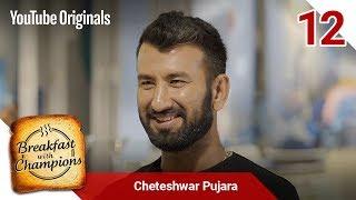 Episode 12   Cheteshwar Pujara   Breakfast with Champions Season 6