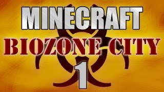 "Minecraft - ""Biozone City"" Part 1: Grossly outnumbered"