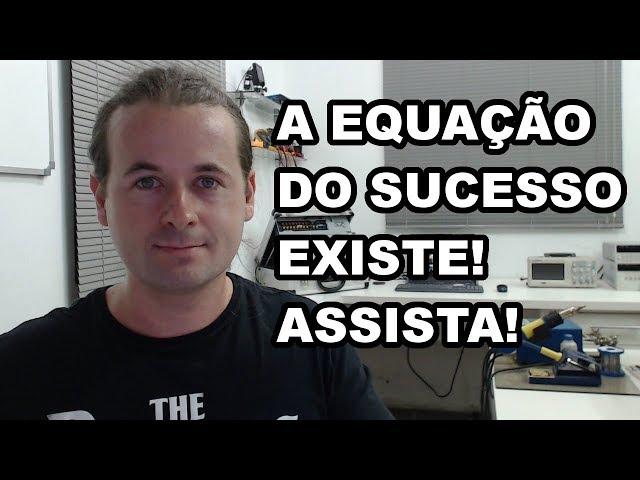 DESCOBRI A EQUAÇÃO DO SUCESSO! ASSISTA!