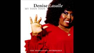 Denise LaSalle - Don't Mess With My Toot Toot