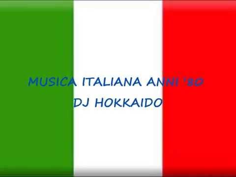 Musica Italiana anni '80 (selezione personale successi italiani anni '80) DJ Hokkaido