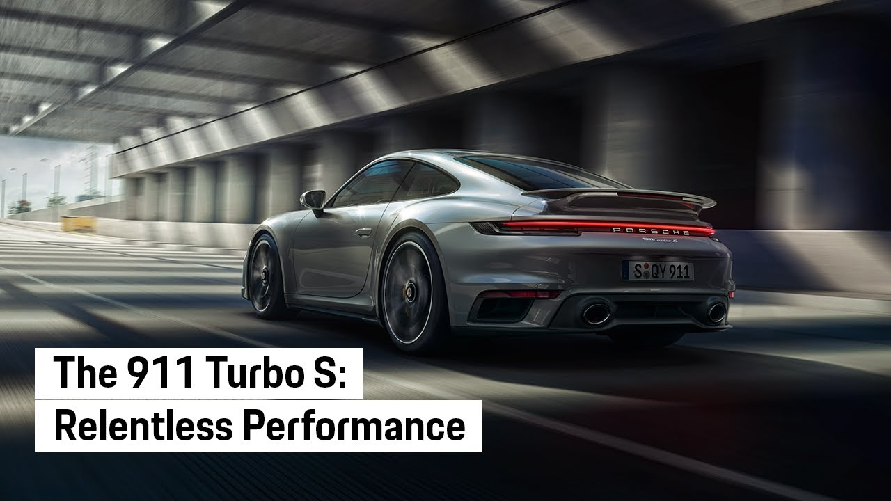 The all new Porsche 911 Turbo S. Relentless.