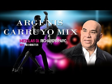 Argenis Carruyo MIX 2015 DJ. Richard's Parc NUEVO