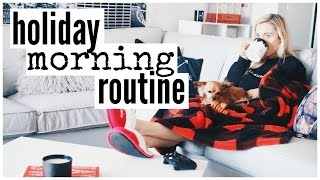 Holiday Morning Routine