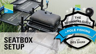 Thumbnail image for The Perfect Seatbox Set-Up | The Beginners Guide To Pole Fishing With Des Shipp
