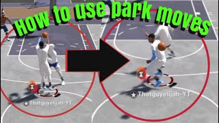 HOW TO DO FAKE PASS DRIBBLE MOVES| PARK DRIBBLE MOVES| Cheese moves NBA 2k19