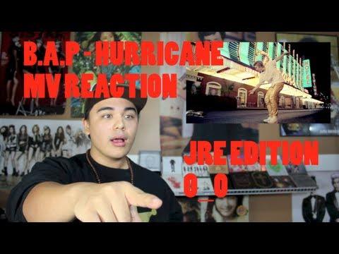 B.A.P - HURRICANE MV REACTION JRE Edition O_O