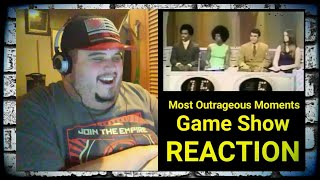 Most Outrageous Moments - Game Show [REACTION!!!]