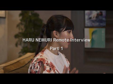 HARU NEMURI Remote Interview for