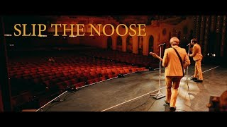 Slip the Noose (Live)
