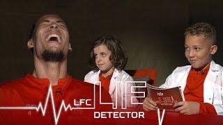Van Dijk takes Lie Detector Test   'Ever picked your nose and eaten it?'   Kop Kids